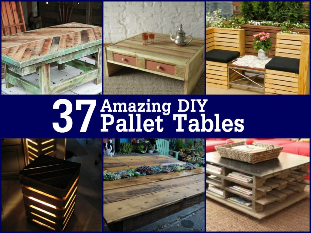 37 Amazing DIY Pallet Tables Trendsandideascom