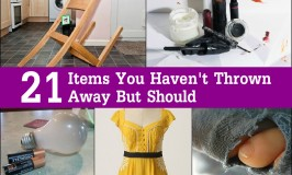 21 Items You Haven't Thrown Away But Should
